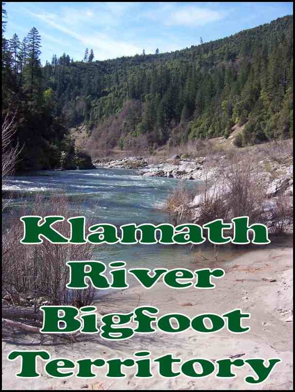 Klamath River Bigfoot Territory